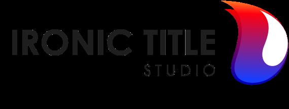 <Ironic Title> Studio